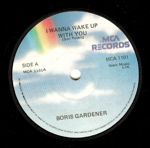 BORIS GARDINER I Wanna Wake Up With You Vinyl Record 7 Inch Irish MCA 1986